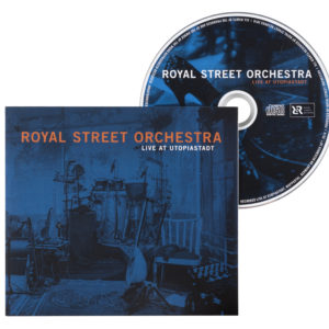 Royal Street Orchestra - Live at Utopiastadt